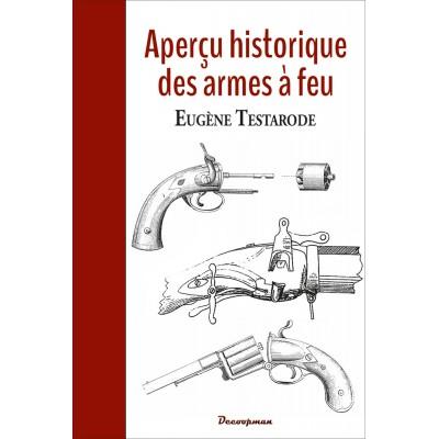 Aperçu historique des armes à feu