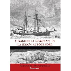 Voyage de la Germania et la Hansa au Pôle Nord
