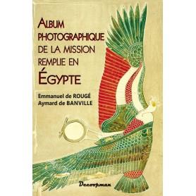 Album photographique de la mission remplie en Égypte - 1865