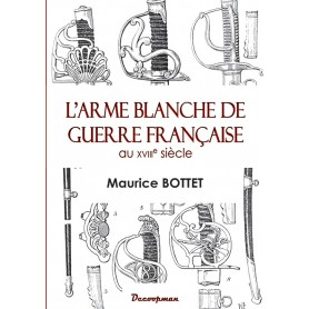 L'arme blanche de guerre française au XVIIIe siècle