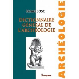 Dictionnaire général de l'archéologie