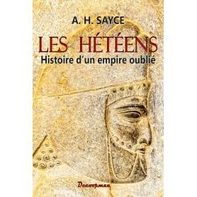 Les Hétéens - Histoire d'un empire oublié