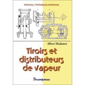 Tiroirs et distributeurs de vapeur