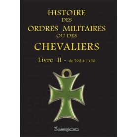 Histoire des ordres militaires - Tome 2
